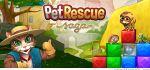 دانلود بازی نجات حیوانات خانگی Pet Rescue Saga v1.42.1
