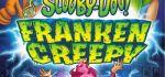 دانلود انیمیشن جدید اسکوبی دوو Scooby Doo Frankencreepy 2014
