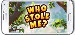 دانلود بازی چه کسی مرا دزدید؟ Who Stole Me? v1.0.7 برای آندروید