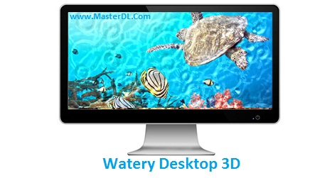 Watery-Desktop-3D
